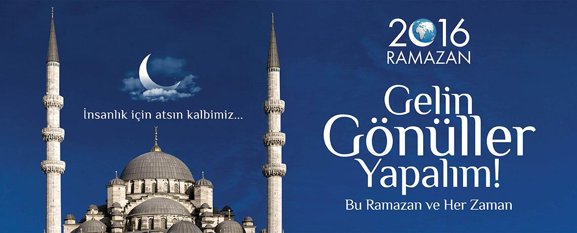 Gelin Gönüller Yapalım, Bu Ramazan ve He Zaman